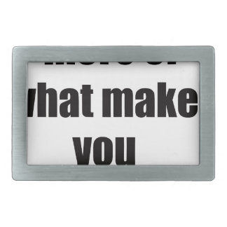 do more of what makes you happy2 belt buckles