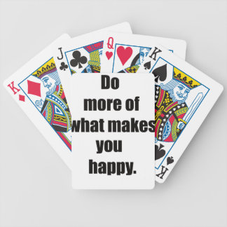 do more of what makes you happy2 bicycle playing cards