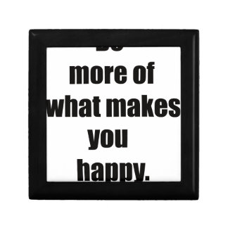 do more of what makes you happy2 gift box