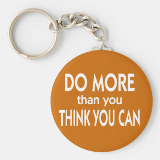 Do More Than You Think You Can Basic Round Button Keychain