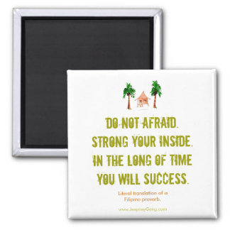 Do Not Afraid - Motivational Magnet