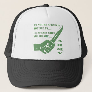 Do Not Be Afraid If You See Us Be Afraid When Trucker Hat