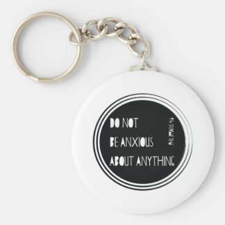 """Do Not Be Anxious"" Philippians Bible Verse Keychain"