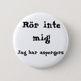 Do not concern me! Aspergers 2 Inch Round Button
