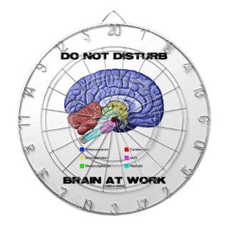 Do Not Disturb Brain At Work (Anatomical Humor) Dart Board