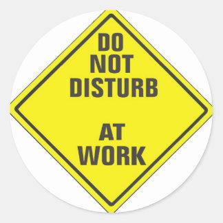 DO NOT DISTURB CUSTOM PRO SIGN FOR ANYONE ROUND STICKER
