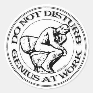 Do Not Disturb, Genius AT Work (B&W stamp) Round Sticker