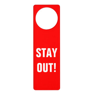 Do not disturb sign door hanger | Stay out!