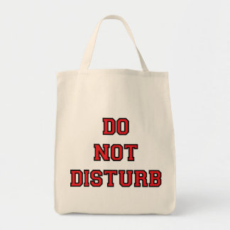 Do Not Disturb Tote Bag