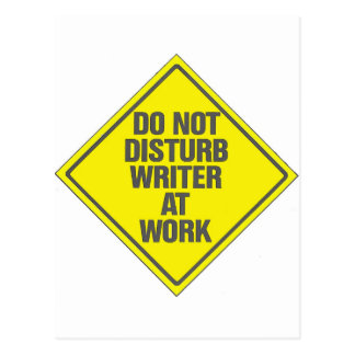 Do Not Disturb Writer At Work Postcard