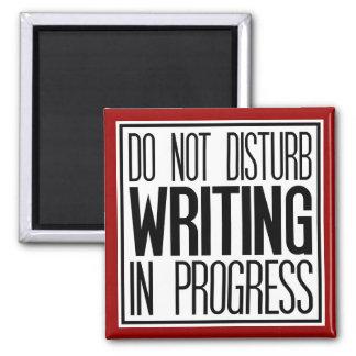 Do Not Disturb Writing In Progress Magnet