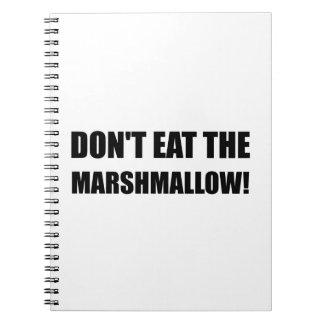 Do Not Eat Marshmallow Test Spiral Notebook