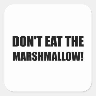 Do Not Eat Marshmallow Test Square Sticker