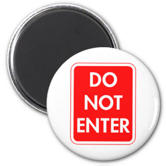 Do Not Enter 2 Inch Round Magnet