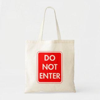 Do Not Enter Budget Tote Bag