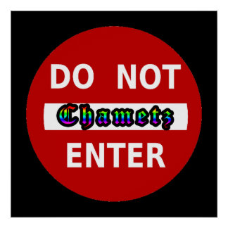 Do Not Enter - Chametz Poster