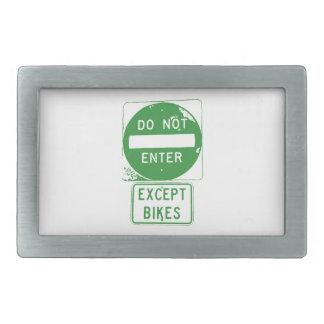Do Not Enter Except Bikes Belt Buckle