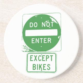 Do Not Enter Except Bikes Coaster