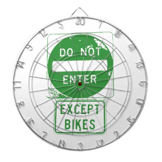 Do Not Enter Except Bikes Dartboard