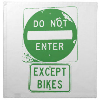 Do Not Enter Except Bikes Napkin