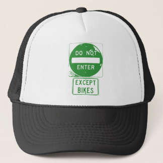Do Not Enter Except Bikes Trucker Hat
