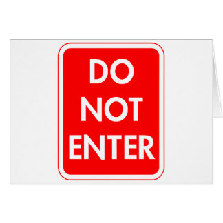 Do Not Enter Greeting Card