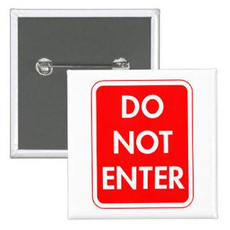 Do Not Enter Pins