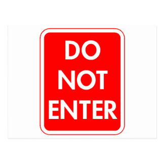 Do Not Enter Postcards