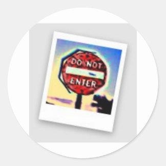 Do Not Enter! Round Sticker