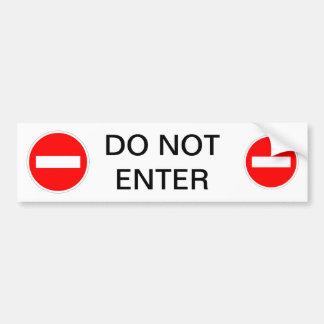DO NOT ENTER Sign Bumper Sticker