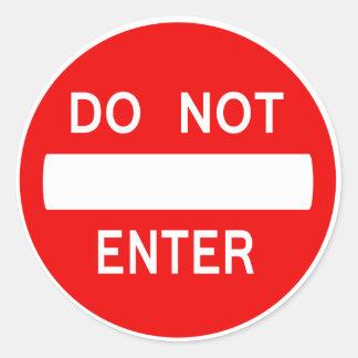 Do Not Enter Sign (Sticker) Round Sticker