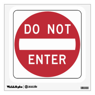 DO NOT ENTER SIGN WALL DECAL