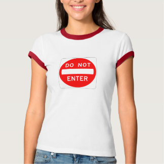 DO NOT ENTER T-Shirt