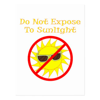 Do Not Expose to Sunlight Postcard