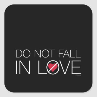 Do Not Fall In Love stickers