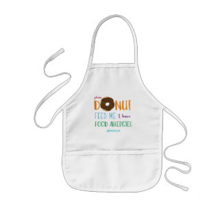 Do Not Feed Me Donut Personalized Kids Allergy Kids Apron