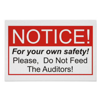 Do Not Feed The Auditors! Poster