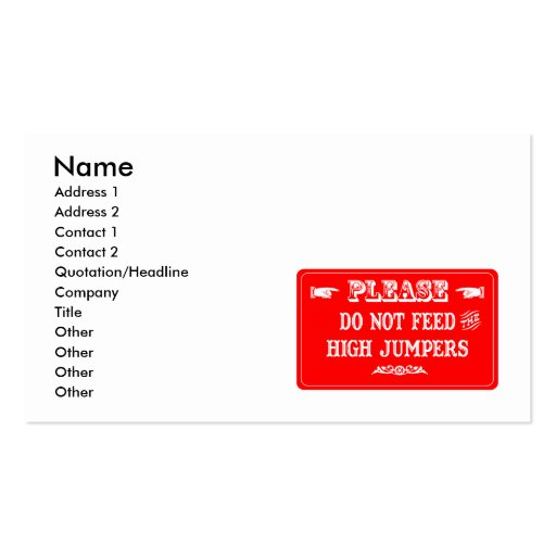 Do Not Feed The High Jumpers Business Card Template
