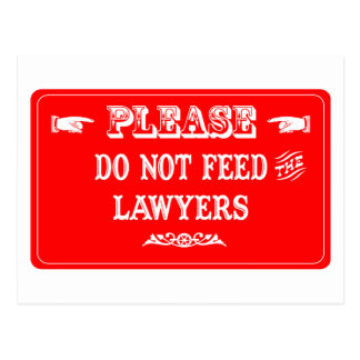 Do Not Feed The Lawyers Postcard