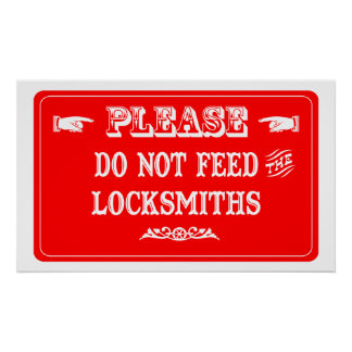 Do Not Feed The Locksmiths Poster