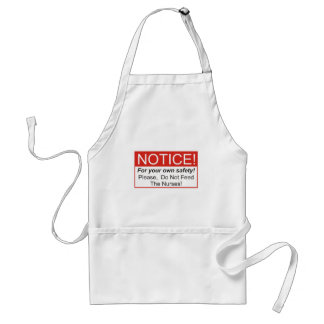 Do Not Feed The Nurses Standard Apron