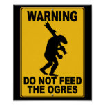 Do Not Feed the Ogres Posters
