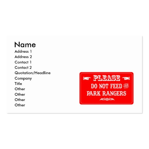 Do Not Feed The Park Rangers Business Card Template