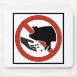 Do Not Feed the Pigs Highway Sign Mouse Pad