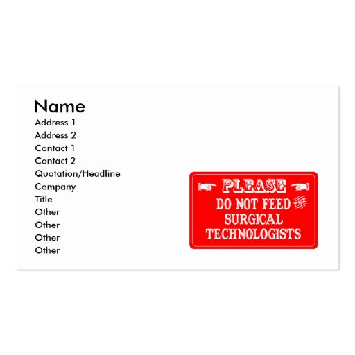 Do Not Feed The Surgical Technologists Business Cards