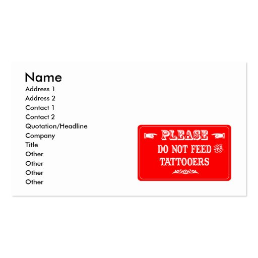 Do Not Feed The Tattooers Business Cards