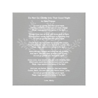 Do Not Go Gentle Into That Good Night, Canvas Print