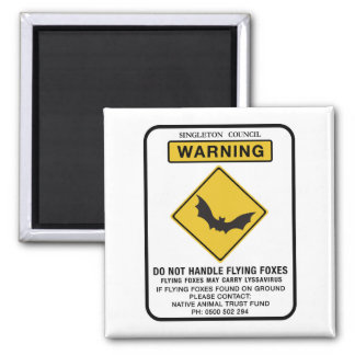 Do Not Handle Flying Foxes, Traffic Sign, AU Magnet