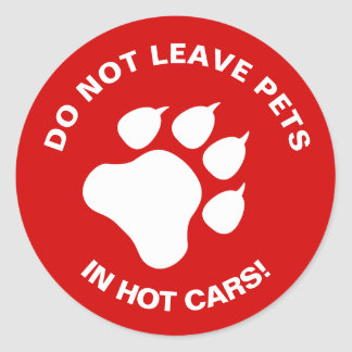 Do Not Leave Pets In Hot Cars With White Paw Round Sticker