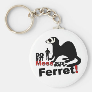 Do Not Mess With My Ferret Basic Round Button Keychain